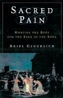 Sacred Pain  by  Ariel Glucklich