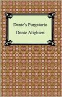Dantes Purgatorio (The Divine Comedy, Volume 2, Purgatory) Dante Alighieri