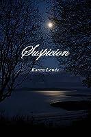 SUSPICION  by  Karen Lewis