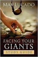 Facing Your Giants Study Guide Max Lucado