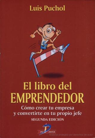 El libro del emprendedor  by  Luis Puchol