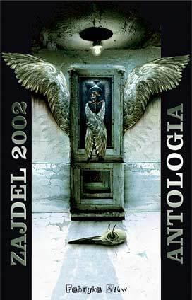 Zajdel 2002 Antologia Maja Lidia Kossakowska