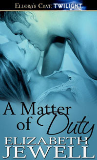 A Matter of Duty Elizabeth Jewell
