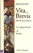 Vita brevis : het leven is kort  by  Jostein Gaarder