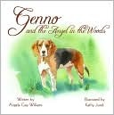 Genno and the Angel in the Woods  by  Angela Gay Williams