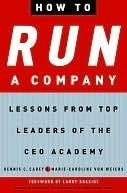 How to Run a Company How to Run a Company How to Run a Company Dennis Carey