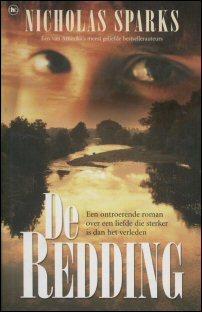 De redding  by  Nicholas Sparks