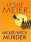 Wicked Witch Murder (A Lucy Stone Mystery #16)  by  Leslie Meier