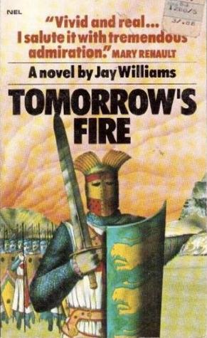 Tomorrows Fire Jay Williams