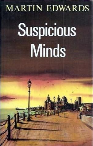Suspicious Minds (Harry Devlin, #2)  by  Martin Edwards