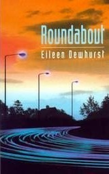 Roundabout  by  Eileen Dewhurst