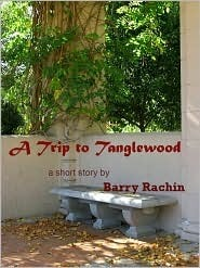 A Trip to Tanglewood  by  Barry Rachin