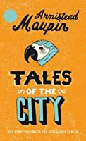 Tales of the City (Tales of the City, #1) Armistead Maupin