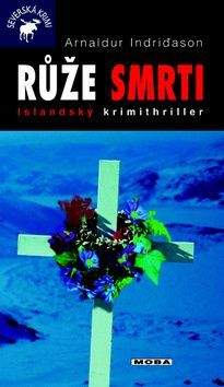 Růže smrti Arnaldur Indriðason