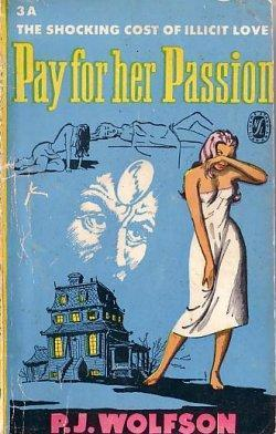Pay for Her Passion  by  P.J. Wolfson