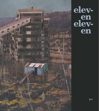 Eleven Eleven #9  by  Hugh Behm-Steinberg
