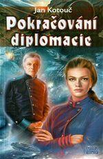 Pokračování diplomacie Jan Kotouč
