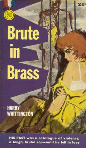 Brute in Brass  by  Harry Whittington