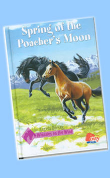 Spring of the Poachers Moon (Whinnies on the Wind, #2)  by  Angela Dorsey