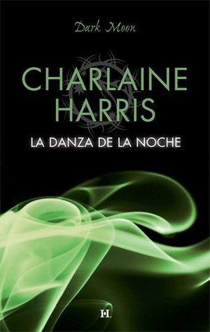 La danza de la noche Charlaine Harris