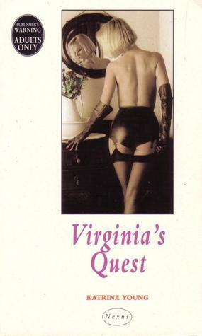 Virginias Quest  by  Katrina Young