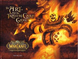 World Of Warcraft: The Art Of The Trading Card Game Vol. 1 Jeremy Cranford