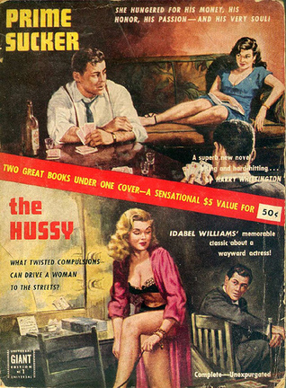 Prime Sucker / The Hussy  by  Harry Whittington