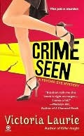Crime Seen (Psychic Eye Mystery, #5) Victoria Laurie