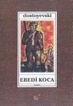 Ebedi Koca Fyodor Dostoyevsky