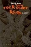 Rock Ölüler Kitabı Gary J. Katz