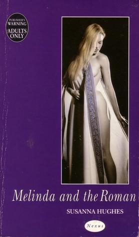 Melinda and the Roman Susanna Hughes