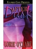 After Dusk (Torrid Love #3)  by  Lorie OClare