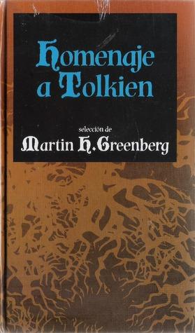 Homenaje a Tolkien  by  Martin H. Greenberg