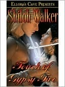Touch of Gypsy Fire Shiloh Walker