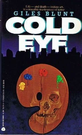 Cold Eye  by  Giles Blunt