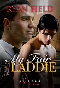 My Fair Laddie Ryan Field