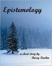 Epistemology  by  Barry Rachin