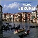 Hello, Europe!  by  April Pulley Sayre