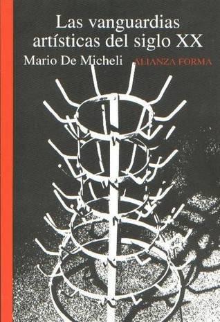 The Artistic Vanguard of the XX Century Mario De Micheli