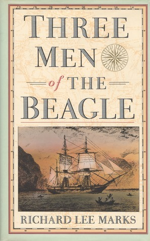 Three Men of the Beagle  by  R.L. Marks