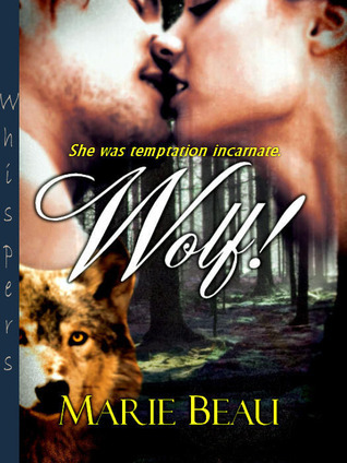 Wolf!  by  Marie Beau