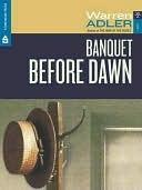 Banquet Before Dawn Warren Adler
