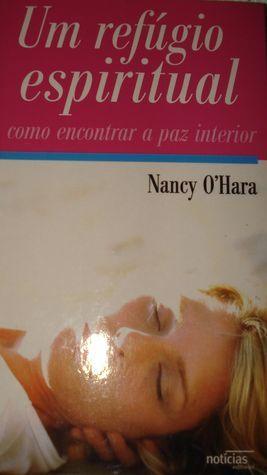 Um Refúgio Espiritual  by  Nancy OHara