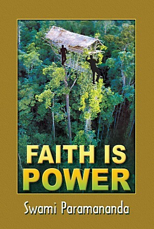 Faith Is Power  by  Paramananda