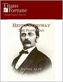 Henry Steinway Daniel Alef