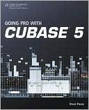 Going Pro with Cubase 5 Steve Pacey