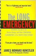 The Long Emergency  by  James Howard Kunstler