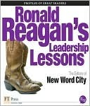 Ronald Reagans Leadership Lessons New Word City