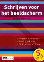 Schrijven voor het beeldscherm  by  Willem Hendrikx