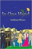 In One Hand  by  Anthony   Bruno